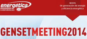 Energética XXI organiza Genset Meeting 2014: Energía eléctrica cuándo y dónde se necesite @ Hotel Meliá Castilla | Madrid | Comunidad de Madrid | España