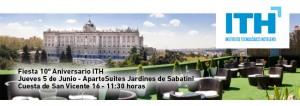 Fiesta Décimo Aniversario de ITH @ ApartoSuites Jardines de Sabatini | Madrid | Comunidad de Madrid | España