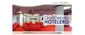 Gran Debate Hotelero Madrid 2014 @ Ámbito Cultural Callao | Madrid | Comunidad de Madrid | España