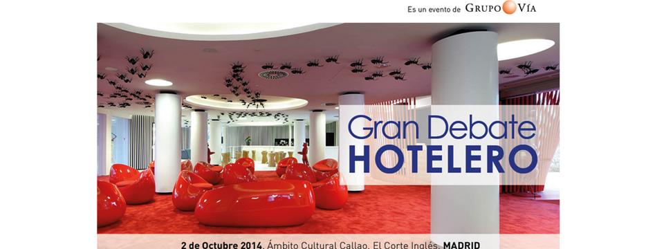 Gran Debate Hotelero Madrid 2014