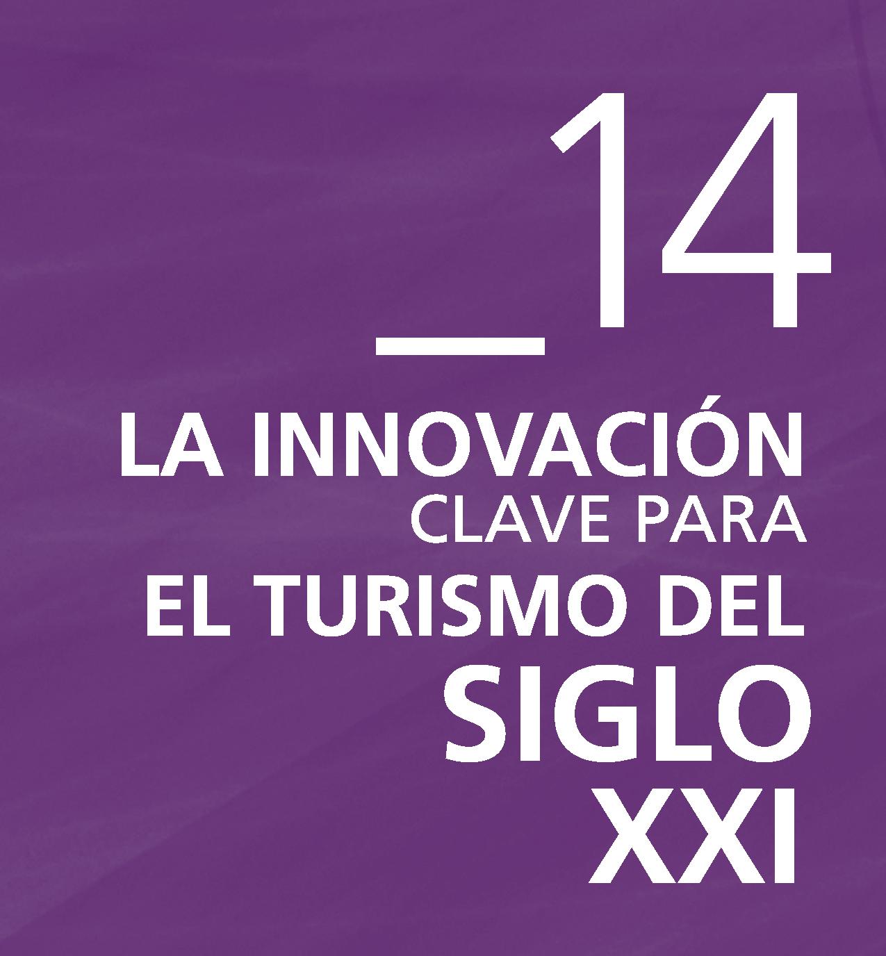 """Plan de Formación Especial 2014: """"La Innovación, clave para el Turismo del Siglo XXI"""" @ Online y Presencial"""
