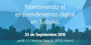 WATIFY: PROMOVIENDO EL EMPRENDIMIENTO DIGITAL EN TURISMO @ garAJE. c/Matilde Díez, 11, 28002 Madrid