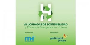 VIII Jornadas de Sostenibilidad y Eficiencia Energética en hoteles 2016 @ HOTEL SERCOTEL JAIME I | Castellón de la Plana | Comunidad Valenciana | España