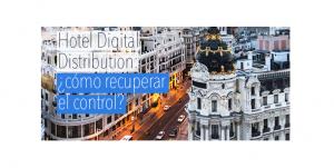 Hotel Digital Distribution: ¿cómo recuperar el control? @ Círculo de Bellas Artes de Madrid | Madrid | Comunidad de Madrid | España