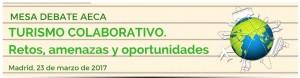 Mesa Debate: Turismo Colaborativo. Retos, amenazas y oportunidades @ UNED. Facultad CC.EE, Salón de Actos | Madrid | Comunidad de Madrid | España
