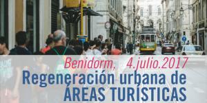 Nuevos enfoques en la regeneración urbana de áreas turísticas: hacia un turismo de calidad y sostenible @ Invat·tur | Benidorm | España