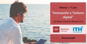 """Webinar sobre """"Innovación y Turismo digital"""" @ Webinar desde Campus IMF Madrid"""