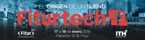 FiturtechY 2018: El origen de un sueño @ IFEMA - Pabellón 10B | Madrid | Comunidad de Madrid | España