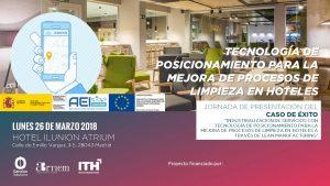 Jornada de presentación: Tecnología de posicionamiento para la mejora de procesos de limpieza en hoteles @ Hotel Ilunion Atrium | Madrid | Comunidad de Madrid | España