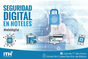 JORNADA ITH - Bilbao - Seguridad Digital en Hoteles @ Hotel NH Collection Ría de Bilbao | Bilbo | Euskadi | España