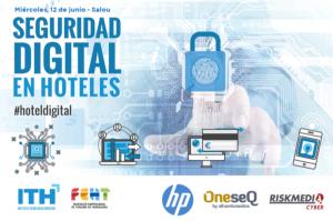 Jornada ITH - Seguridad Digital en Hoteles - Salou @ Hotel H10 Salauris Palace | Salou | Catalunya | España