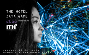 Jornada ITH - The Hotel Data Game - Ibiza @ Ushuaia Ibiza Beach Hotel | Balearic Islands | España