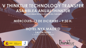 V Thinktur Technology Transfer - Asamblea Anual Thinktur @ Hotel NYX Madrid | Madrid | Comunidad de Madrid | España