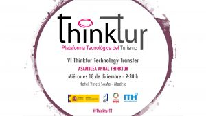 Asamblea Anual Thinktur – VI Thinktur Technology Transfer @ Hotel Vincci SoMa