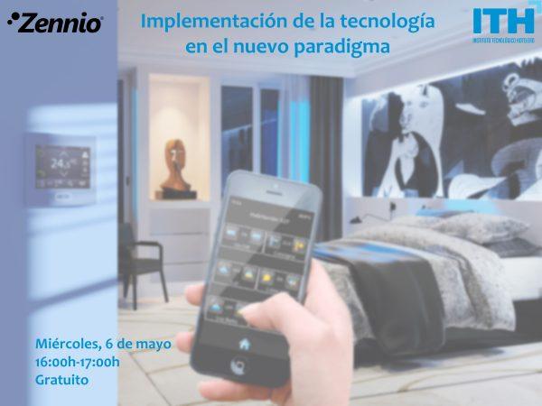 Inscripción Webinar: Implementación de la tecnología en el nuevo paradigma