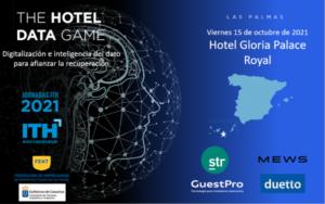 Jornada ITH - Digitalización e inteligencia del dato para afianzar la recuperación - The Hotel Data Game 2021 - Las Palmas @ Hotel Gloria Palace Royal | Costa Teguise | Canarias | España